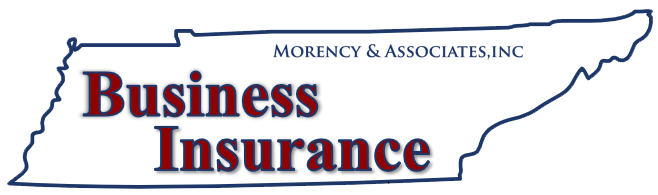 Business Insurance Tennessee | Morency & Associates | 615-452-4532